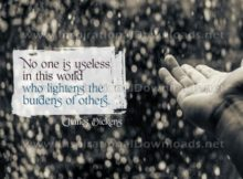 Lightens The Burdens Of Others by Charles Dickens Inspirational Graphic Quote