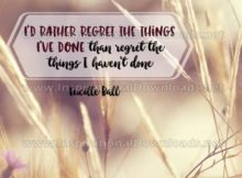 Regret Things Have Not Done by Lucille Ball