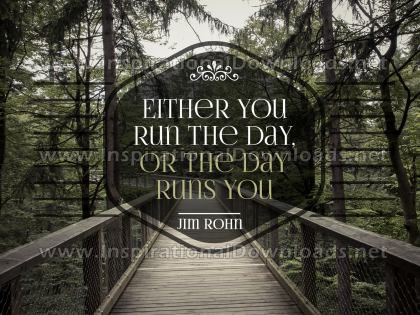 Run The Day by Jim Rohn Inspirational Graphic Quote