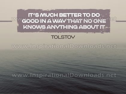 Much Better To Do Good by Tolstoy Inspirational Graphic Quote