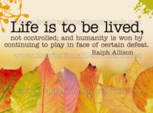 Life Is To Be Lived by Ralph Allison Inspirational Graphic Quote
