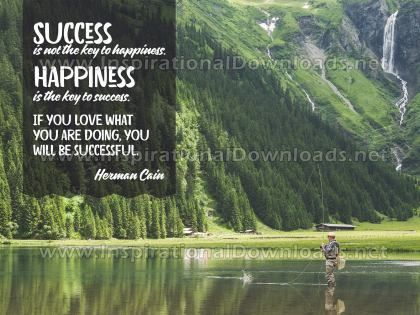 Happiness The Key To Success by Herman Cain Inspirational Graphic Quote