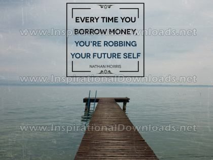 Robbing Your Future Self by Nathan Morris Inspirational Graphic Quote