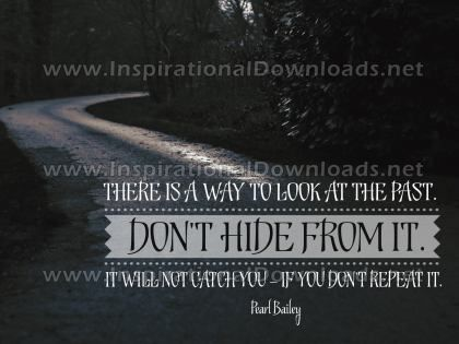 Way To Look At The Past by Pearl Bailey Inspirational Graphic Quote
