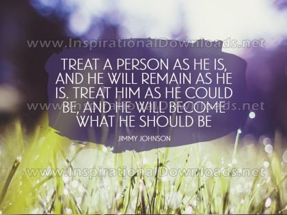 Become What He Should Be by Jimmy Johnson Inspirational Graphic Quote