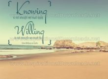 Knowing Is Not Enough by Johann Wolfgang von Goethe Inspirational Graphic Quote