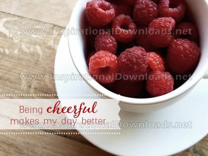 Being Cheerful by Positive Affirmations Inspirational Graphic Quote