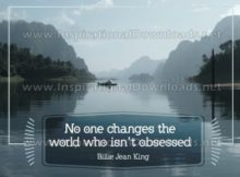 Changes The World by Billie Jean King Inspirational Graphic Quote