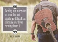 Owning Our Story by Brene Brown Inspirational Graphic Quote