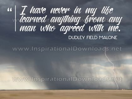 Learned Anything From Any Man by Dudley Field Malone Inspirational Graphic Quote