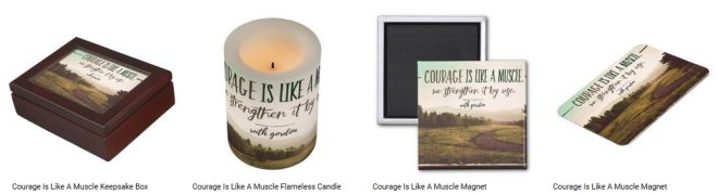 Courage Is Like A Muscle Inspirational Downloads Customized Products