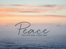 Peace Fills My Soul by Positive Affirmations Inspirational Graphic Quote
