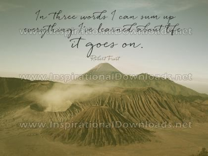 Learned About Life by Robert Frost Inspirational Graphic Quote