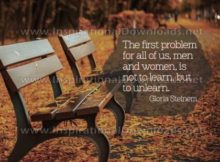 Not To Learn But Unlearn by Gloria Steinem Inspirational Graphic Quote