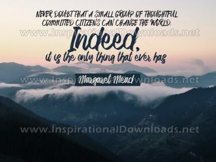 Can Change The World by Margaret Mead Inspirational Graphic Quote