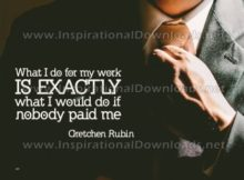 Exactly What I Would Do by Gretchen Rubin Inspirational Graphic Quote