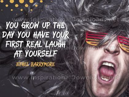 First Real Laugh by Ethel Barrymore Inspirational Graphic Quote