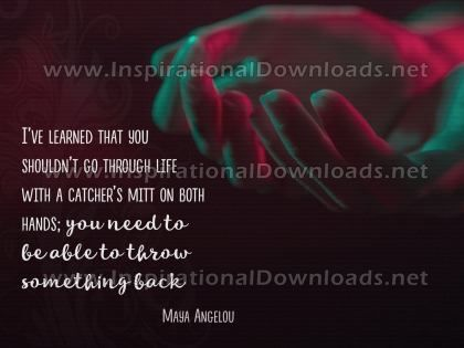 Should Not Go Through Life by Maya Angelo Inspirational Graphic Quote