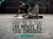 What You Do Today by Ralph Marston Inspirational Graphic Quote