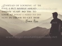 Need To Do Now by Diana Ross Inspirational Graphic Quote