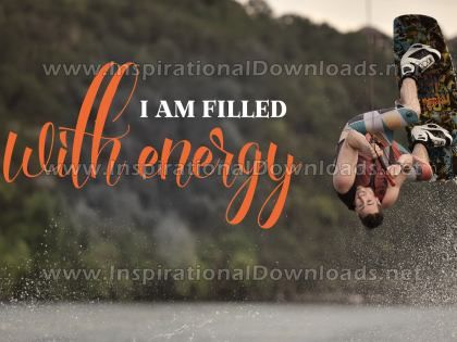I Am Filled With Energy by Positive Affirmations Inspirational Graphic Quote