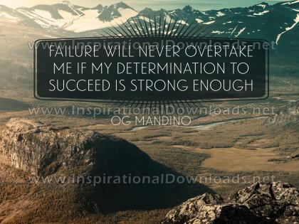 Failure Will Never Overtake Me by Og Mandino Inspirational Quote Graphic