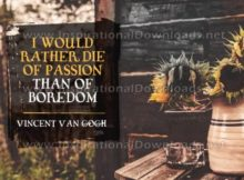 Passion of Boredom by Vincent Van Gogh Inspirational Quote Graphic