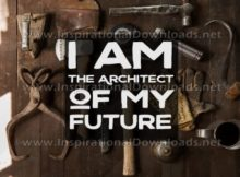 The Architect Of My Future by Inspiring Thoughts Inspirational Quote Graphic