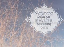 Achieving Balance In My Life by Inspiring Thoughts Inspirational Quote Graphic