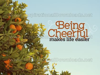Being Cheerful by Inspiring Thoughts Inspirational Quote Graphic