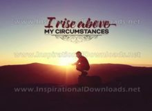 Rise Above My Circumstances by Inspiring Thoughts Inspirational Quote Graphic