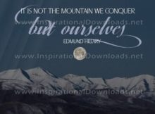 The Mountain We Conquer by Edmund Hillary Inspirational Quote Graphic