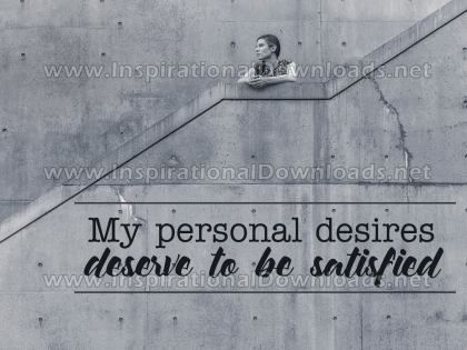 Personal Desires by Inspiring Thoughts Inspirational Quote Graphic