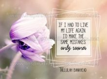 Live My Life Again by Tallulah Bankhead Inspirational Quote Graphic