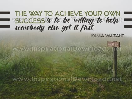 To Achieve Your Own Success by Iyanla Vanzant Inspirational Quote Graphic
