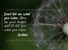 What You Value by Joe Biden Inspirational Quote Graphic