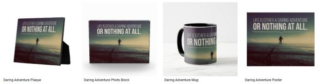 [Daring Adventure] Inspirational Quote Graphic Customized Products