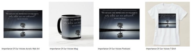 Importance Of Our Voices Inspirational Quote Graphic Customized Products
