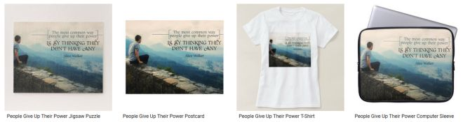 People Give Up Their Power Inspirational Quote Graphic Customized Products