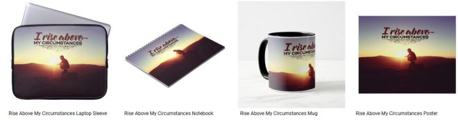 [Rise Above My Circumstances] Inspirational Quote Graphic Customized Products