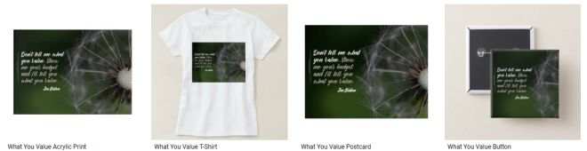 What You Value Inspirational Quote Graphic Customized Products