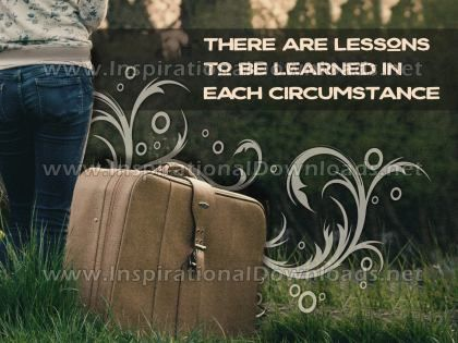 Lessons Learned In Each Circumstance Inspirational Quote Graphic by Inspiring Thoughts