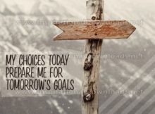 My Choices Today Prepare Me Inspirational Quote Graphic by Inspiring Thoughts