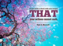 That Your Actions Cannot Cash Inspirational Quote Graphic by Neal A. Maxwell