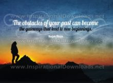 Obstacles Of Your Past Inspirational Quote Graphic by Ralph Blum