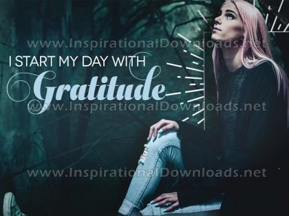 Start My Day With Gratitude Inspirational Quote Graphic by Inspiring Thoughts
