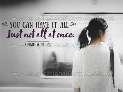 You Can Have It All Inspirational Quote Graphic by Oprah Winfrey
