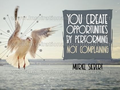 Create Opportunities Inspirational Quote Graphic by Muriel Siebert