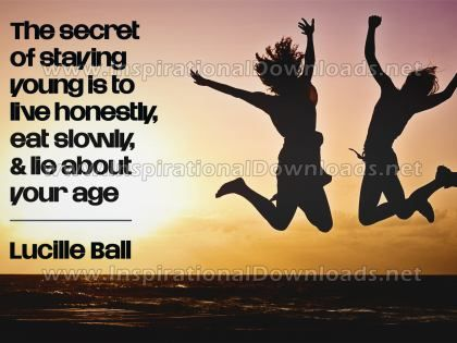 Secret Of Staying Young Inspirational Quote Graphic by Lucille Ball