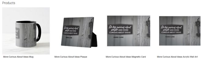 More Curious About Ideas Inspirational Quote Graphic Customized Products